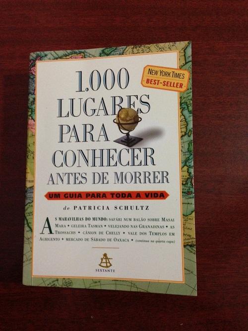 """Sorteio do livro """"'1000 lugares para conhecer antes de morrer"""", de Patricia Schultz"""